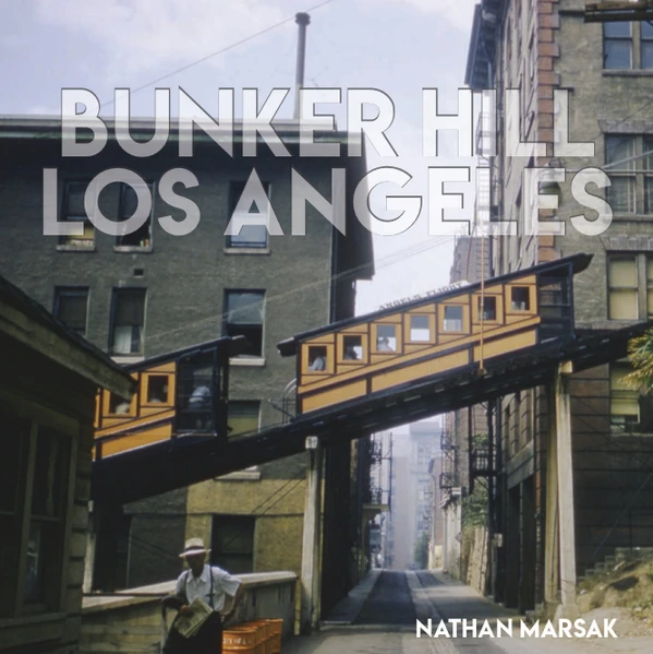 """Bunker Hill Los Angeles: Essence of Sunshine and Noir"" By Nathan Marsak"